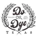 Do or Dye TX